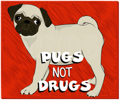 Pugs not Drugs by punkie