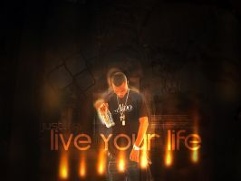 Live Your Life by Sheed89