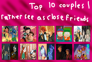 My Top 10 Couples I'd Rather See as Friends Meme by Harmony-Borealis