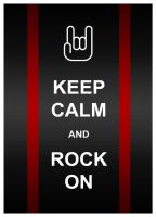 Keep Calm- Rock On by hoiist