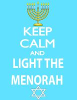 Keep Calm and Light the Menorah by TandP