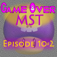 G.O. MST - Episode 10-2 by supercomputer276