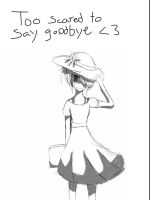 To scared to say goodbye by kitkat14000