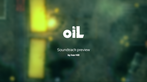 Oil - Soundtrack Preview by ivarhill
