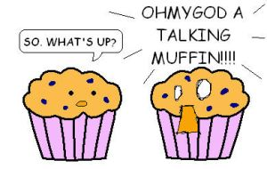 A Talking Muffin? by Etomo