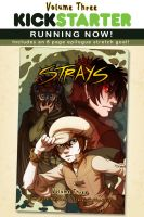 Strays Volume 3 Kickstarter - 3 DAYS!! by celesse