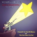 Wizards and Muggles 3 This Star Won't Go Out by yaytime