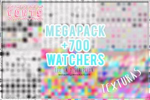 MEGAPACK +700 WATCHERS by ISatQuietly