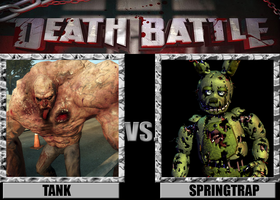Death Battles: Tank Vs. Springtrap by FearOfTheBlackWolf