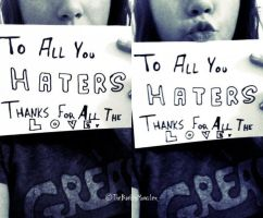 To All You Haters by TheBaileyMonster