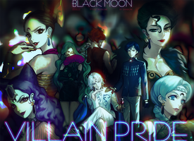 VILLAIN PRIDE _ BLACKMOON by pt0317