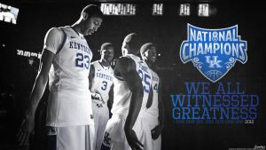 Kentucky Wildcats - We Witnessed Greatness by OwenB23
