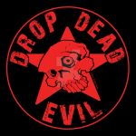 Drop Dead Evil reboot by DustinEvans