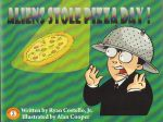 Aliens Stole Pizza Day Cover 2 by alan-cooper