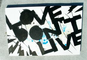 Love Dont Live Canvas by Jawa-Tron