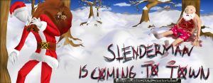 Slendy Is Coming to Town by hellfire1306