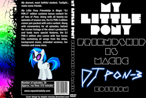 MLP:FiM DJ P0N-3 edition DVD by Skeptic-Mousey