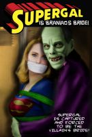 Supergal is Braniac's Bride! by DrVillain