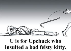 U is for Upchuck by BloodyWilliam