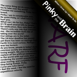 When I Grow Up: Pinky Brain by dfantom