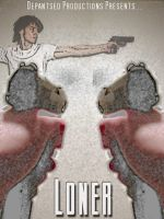Loner Movie Poster 2 by youvegotpictures