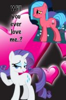 Will you ever love me..? by Rileytheawesome