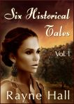 Six Historical Tales/Rayne Hall - book cover by RayneHall