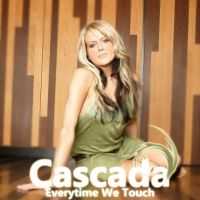 Cascada - Everytime We Touch by JohnACMarques