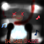 The Last Encore by Kari4ever