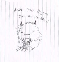 Have you hugged your monster today by zendevil