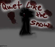 Quiet Like The Snow.. by WolfTwine