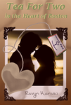 Tea For Two in the Heart of Boston - Book Cover by Ravyn-Karasu