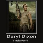 If Daryl dies we riot. by Chaser1992