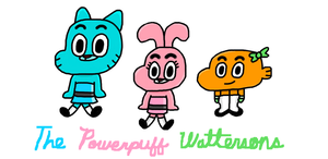 Powerpuff Wattersons 6 by MigsGarcia5127