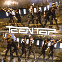 Teen Top - Come Into The World by J-Beom