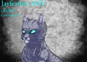 Jayfeather AMV - Coming soon by Espenfluss