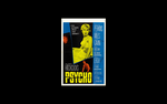 Psycho Poster Wallpaper 1920x1200 and down by SwankyButters