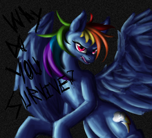 Why Do You Survive, Rainbow Dash? (Still) by AgentesinRebus