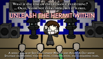 Unleash The Hermit Within Poster by Spaztique
