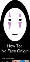 How To: No Face Onigiri by Demi-Plum