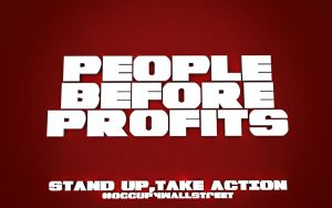 """""""People Before Profits"""" Occupy Desktop by Snakesan"""