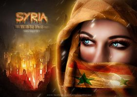 SYRIA WILL BE FREE by saritaangel07