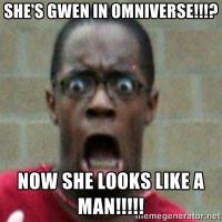 anti omniverse gwen meme - black man by popaandreea