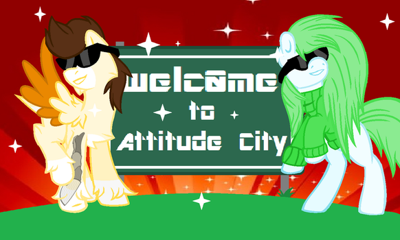Welcome To Attitude City, Population f*ck you! by PatchHap