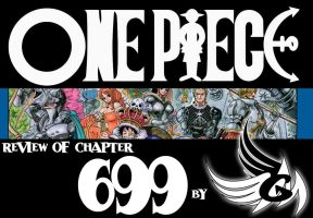 ONE PIECE - Review of chapter 699 by FallenAngelGM