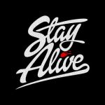 Stay Alive by gefiction