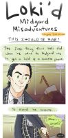 Loki'd Misadventures - THIS SHOULD BE MINE by staypee