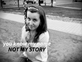 you know my name not my story by Jajice