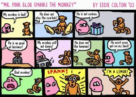 Mr Pink Blob Spanks the Monkey by bratpop