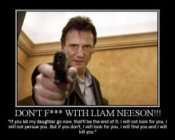 Don't F--- with Liam Neeson by Volts48